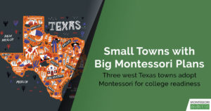 Small Towns with Big Montessori Plans
